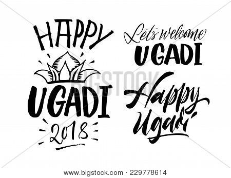 Happy Ugadi Handwritten Lettering Set. New Year's Day Of Hindu Calendar. Vector Hand Drawn Calligrap