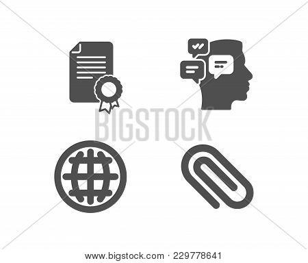Set Of Globe, Messages And Certificate Icons. Paper Clip Sign. Internet World, Notifications, Diplom