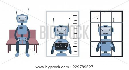 The Crimes Committed By The Robot, And Artificial Intelligence. Robot On Trial And Behind Bars. Conc