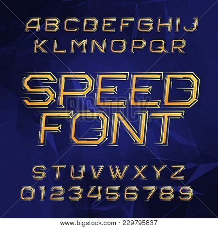 Speed Alphabet Font. Oblique Dynamic Letters And Numbers On A Polygonal Background. Stock Vector Typ