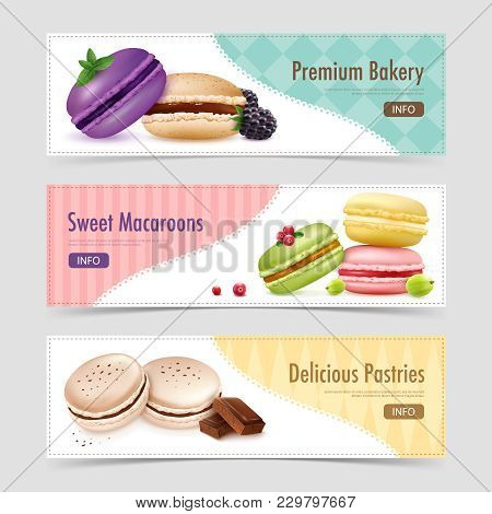 Three Horizontal Macaroons Banners Set With Realistic Macaroon Goods And Berries Images Text And Inf