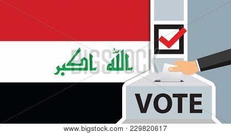 Voting. Hand Putting Paper In The Ballot Box. Iraq Flag On Background. Vector Illustration.
