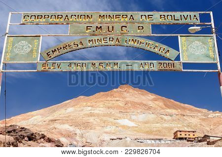 Potosi, Bolivia - 17 September 11: The Cerro Rico Hillside And Main Gate To The Mine In The Backgrou