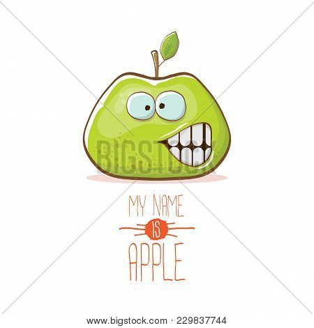 Vector Funny Cartoon Cute Green Apple Character Isolated On White Background. My Name Is Apple Vecto
