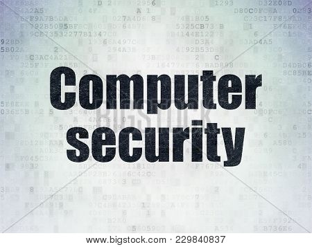 Protection Concept: Painted Black Word Computer Security On Digital Data Paper Background