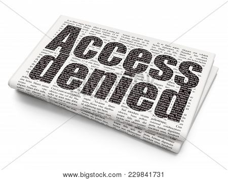 Safety Concept: Pixelated Black Text Access Denied On Newspaper Background, 3d Rendering