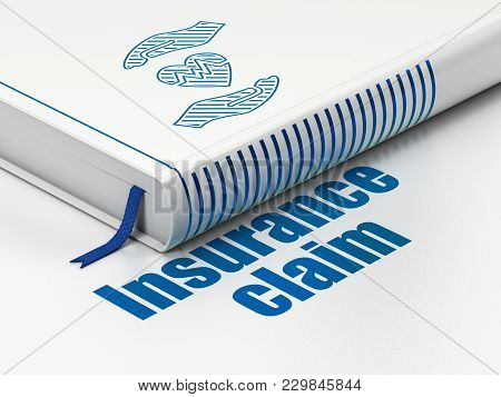 Insurance Concept: Closed Book With Blue Heart And Palm Icon And Text Insurance Claim On Floor, Whit