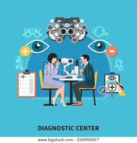 Ophthalmology Diagnostic Center Flat Poster With Optometrist Eye Examination Instruments Treatments