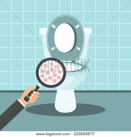 Toilet Hygiene Concept. Hand With Magnifying Glass Showing Bacteria In The Toilet Bowl. Flat Vector