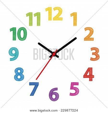 Rainbow Colored Dial. Clock Face With Colorful Hand-drawn Numerals Over White. Part Of An Analog Clo