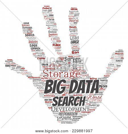 Conceptual big data large size storage systems hand print stamp word cloud isolated background. Collage of search analytics world information, nas development, future internet mobility concept