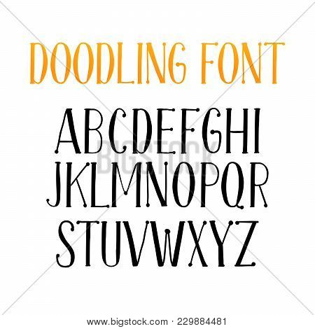 Doodling Alphabet Set Or Typeset Of Isolated Letters. Typography Font Or Doodle Abc Characters For W