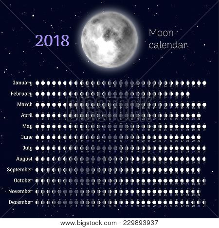 Moon Calendar 2018 With All Months. Planner With Lunar Phases In Flat Style. Convenient Schedule For