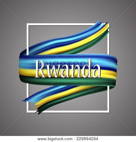 Rwanda Flag. Official National Colors. Rwandan 3d Realistic Ribbon. Isolated Waving Vector Glory Fla