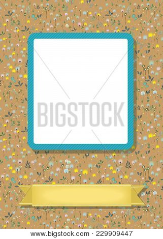 Floral Greeting Card. Graceful Blossoming Dandelions. Blue Frame For Custom Photo. Yellow Banner For