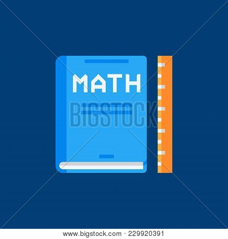 Mathematics Book Flat Icon. Vector Math Book With Ruler Concept Sign