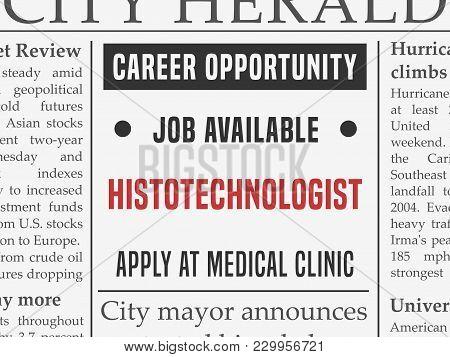 Histotechnologist Medical Career - Job Hiring Classified Ad Vector In Fake Newspaper.