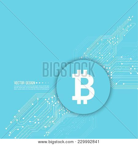 Abstract Background With High Tech Circuit Board Texture. Crypto Currency Bitcoin Internet Virtual M