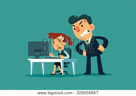 Stressed Businesswoman Working At Her Office Desk With Angry Boss Stand Behind Her. Stressful Busine