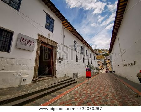 Quito, Ecuador, September 29, 2019: City Museom Of The Historic Centre Of Quito, Ecuador. Proclaimed