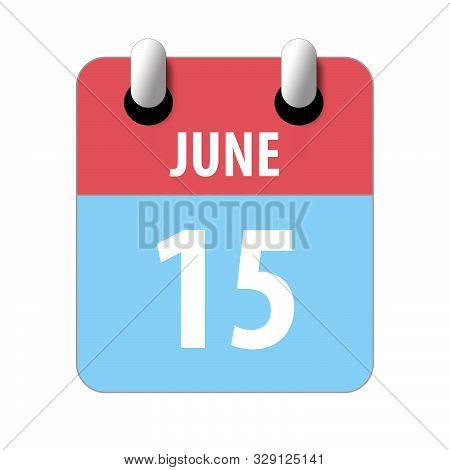 June 15th. Day 15 Of Month, Simple Calendar Icon On White Background. Planning. Time Management. Set
