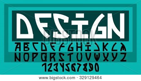 Font In The Style Of The Future. Unusual Font Non-standard Form. Latin Numerals. Vector Image.