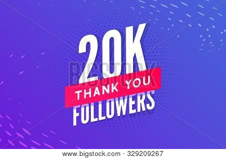 20000 Followers Vector. Greeting Social Card Thank You Followers. Congratulations 20k Follower Desig