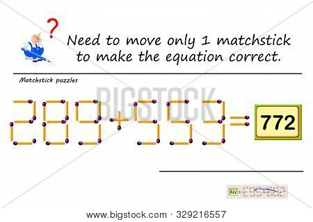 Logic Puzzle Game With Matches. Need To Move Only 1 Matchstick To Make Equation Correct. Solve Mathe