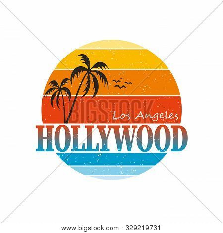 Hollywood T-shirt And Apparel Design With Palm Tree And Halftoned Sun, Vector Illustration, Typograp