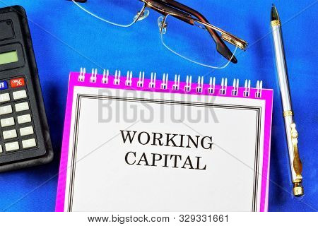 Working Capital, Current Assets Of A Firm Are Financial Resources That Are Fully Expended And Renewa