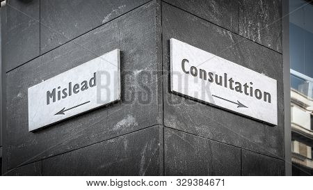 Street Sign The Direction Way To Consultation Versus Mislead