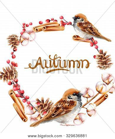 Autumn Wreath With Pinecone, Cinnamon And Bird Vector. Isolated Background