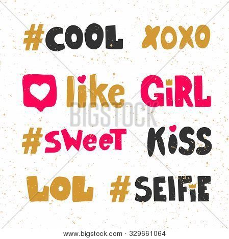 Cool, Hashtag, Like, Girl, Sweet, Kiss, Lol, Selfie. Sticker Collection Set For Social Media Content