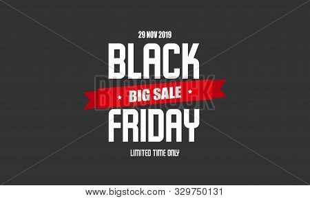 Black Friday Sale Label Design Template. Vector Illustration Of 2019 November Black Friday Promotion