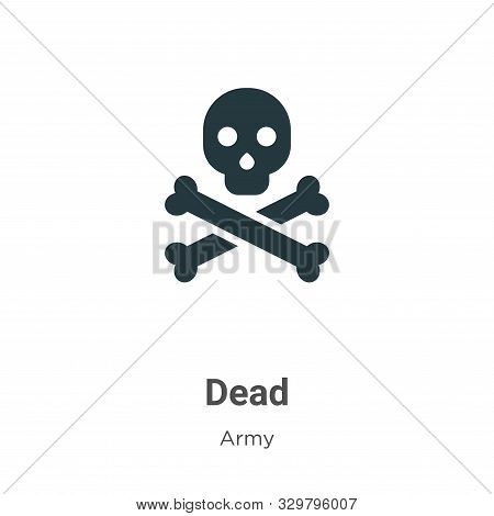 Dead icon isolated on white background from army collection. Dead icon trendy and modern Dead symbol
