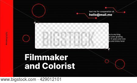 Black And Red Banner For Filmmaker And Colorist Channel On Video Platform With A Spot To Put Content