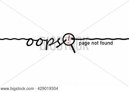 Word, Message Oops. Disconnect And Page Not Found. Thin Line With Wire Break And Magnifying Glass, L