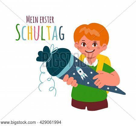 A Firstgrader Boy Holding A School Cone, Schultuete.text In German-my First Day Of School.enrolment,