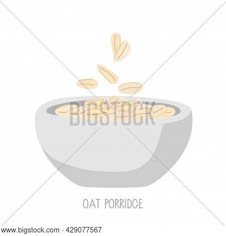 Oats Bowl Isolated On White Background. Oatmeal Breakfast Cup, Oat Grain Porridge. For Healthy Break