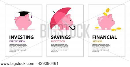 Concept Of Finance Insurance, Safe Investment, Banking, Education. Set Of Posters. Piggy Bank Under