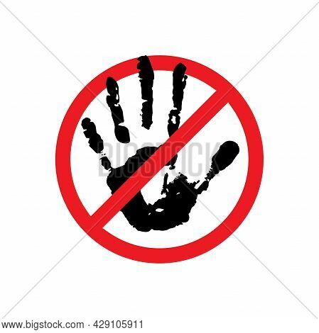 Black Hand Silhouette In Red Crossed Circle Isolated On White Background. Stop, Ban, Block Sign. Do
