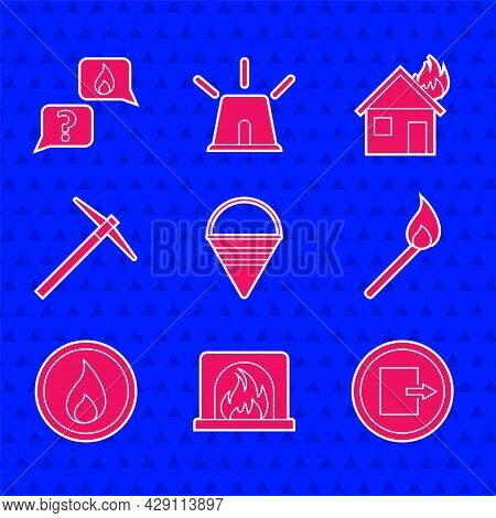 Set Fire Cone Bucket, Interior Fireplace, Exit, Burning Match With, Flame, Pickaxe, Burning House An