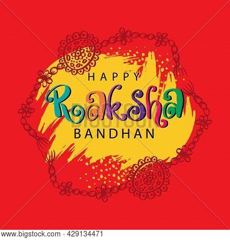 Happy Raksha Bandhan Hand Drawn  Lettering. Greeting Card Concept.