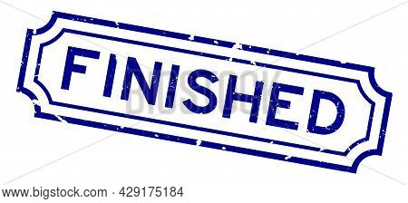 Grunge Blue Finished Word Square Rubber Seal Stamp On White Background