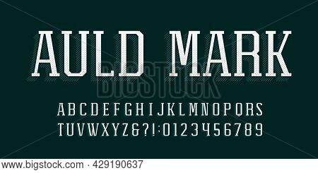 Auld Mark Alphabet Font. Vintage Letters, Numbers And Symbols. Stock Vector Typescript For Your Typo