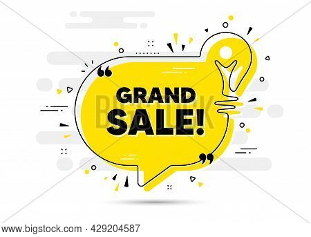 Grand Sale Text. Yellow Idea Chat Bubble Background. Special Offer Price Sign. Advertising Discounts
