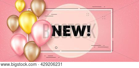 New Text. Balloons Frame Promotion Banner. Special Offer Sign. New Arrival Symbol. Arrivals Text Fra