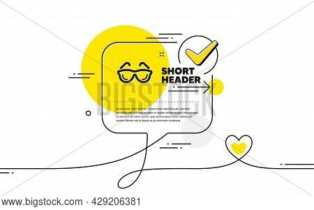 Eyeglasses Icon. Continuous Line Check Mark Chat Bubble. Oculist Clinic Sign. Optometry Vision Symbo