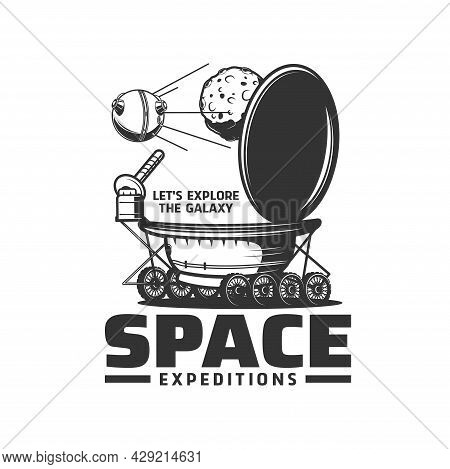 Space Expedition Isolated Vector Icon With Galaxy Universe Moon Planet, Lunar Rover And Satellite. B