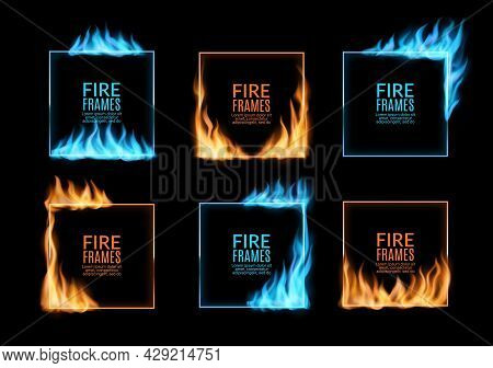Square Frames Of Gas Fire Flames, Burning Borders With Hot Red Blaze, Vector. Fire Burning Frames An